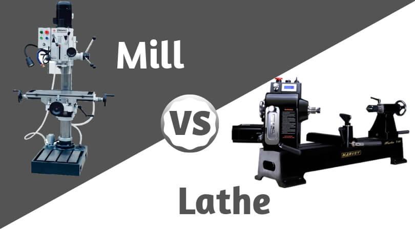 Mill vs Lathe